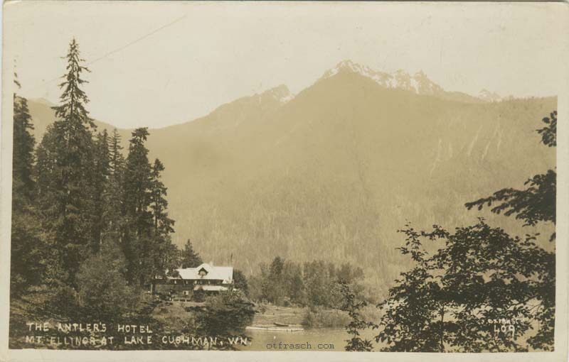 O. T. Frasch Image 409 - The Antler's Hotel Mt. Ellinor at Lake Cushman