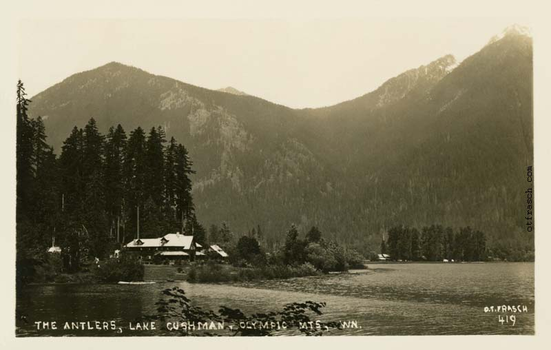 O. T. Frasch Image 419 - The Antlers, Lake Cushman, Olympic Mts, Wn.
