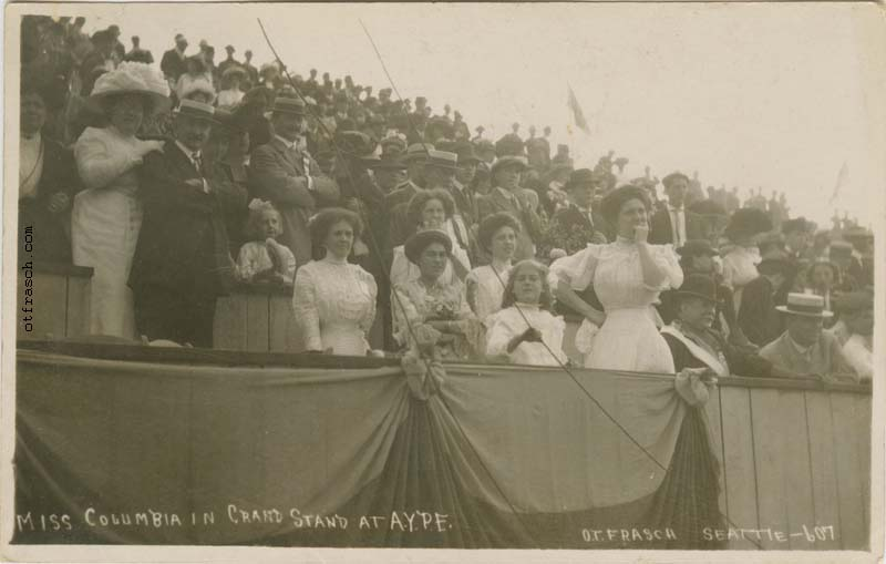 O. T. Frasch Image 607 - Miss Columbia in Grandstand at A.Y.P.E.
