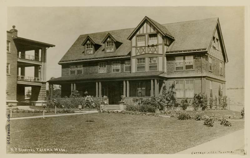 Unnumbered O. T. Frasch Image - N.P. Hospital Tacoma Wash - Cottage N.P.B.A. Tacoma