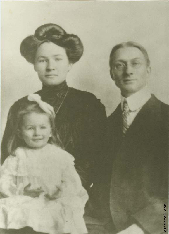 Otto Frasch, his first wife Marie (Mary), and their first daughter Elsie Frasch