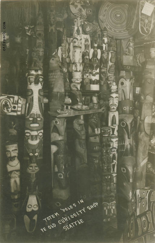 unnumbered O. T. Frasch Image - Totem Poles in Ye Old Curiosity Shop Seattle